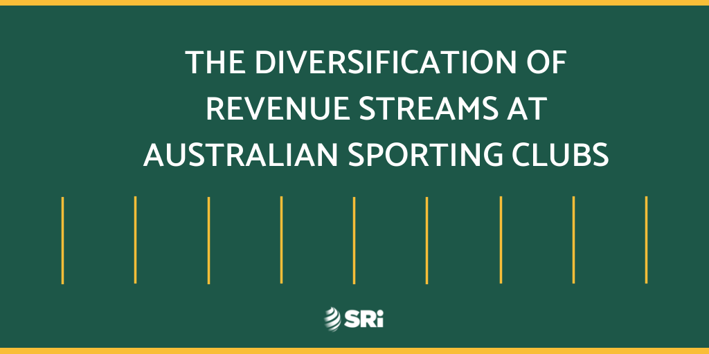 The Diversification of New Revenue Streams at Australian Sporting Clubs